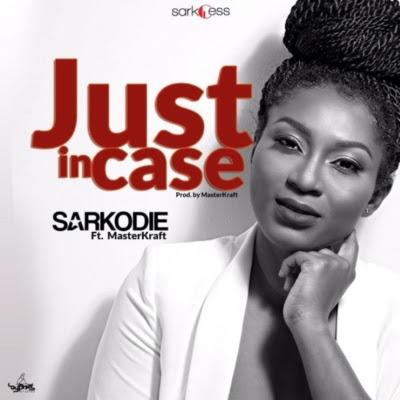 "Download Sarkodie – ""Just Incase"" ft. Masterkraft"