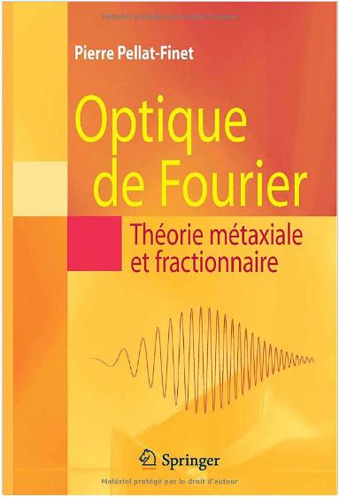 Livre : Optique de Fourier, Théorie métaxiale et fractionnaire - Pierre Pellat-Finet PDF