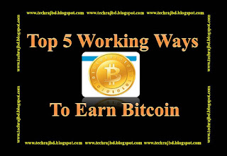 Top 5 Working Ways To Earn Bitcoin-learn and earn