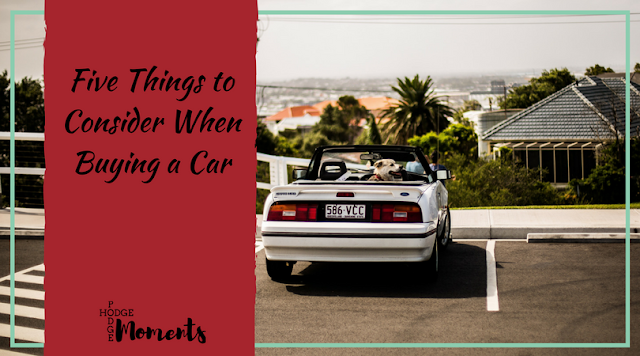 Five Things to Consider When Buying a Car