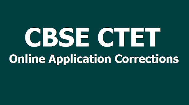 CBSE CTET 2019 application correction process end on April 1 @ ctet.nic.in