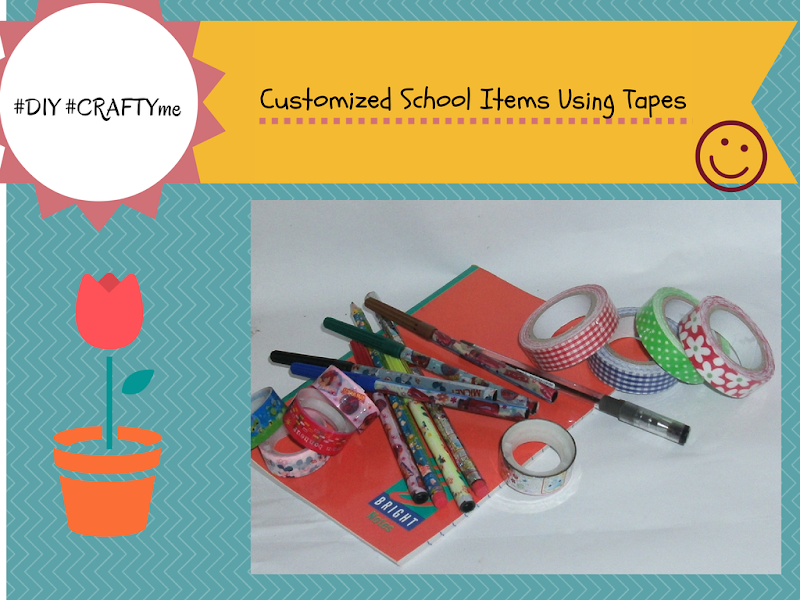 #DIY: #Costumized School Items Using Tapes