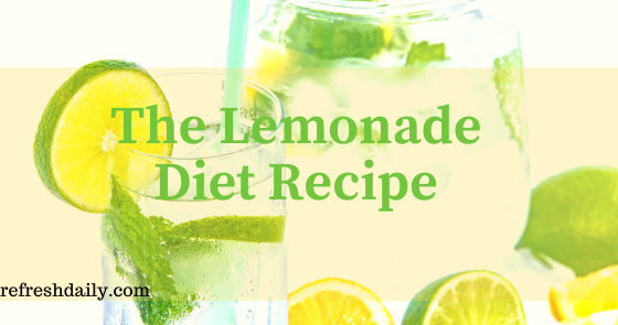 The Lemonade Diet Recipe