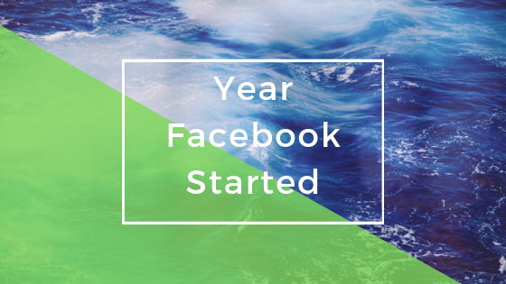 Year Facebook Was Founded<br/>
