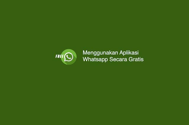 Cara Menggunakan Aplikasi Whatsapp Secara Gratis