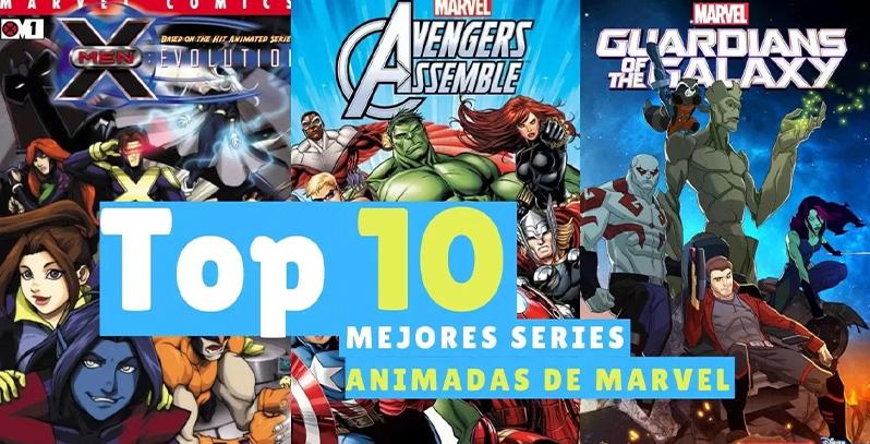 Las 10 Mejores Series Animadas de Marvel