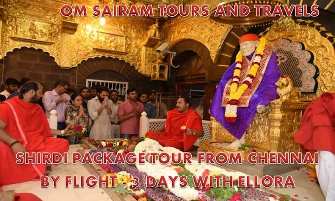 Shirdi Tour Packages From Chennai by Flight - Sairam Divine Tours