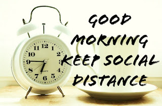 Good Morning keep Social Distance