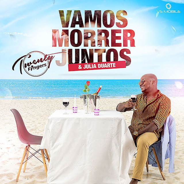 Twenty Fingers feat. Julia Duarte - Vamos Morrer Juntos.mp3