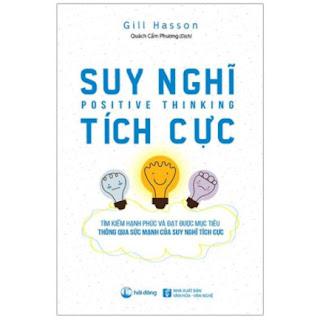 Suy Nghĩ Tích Cực (Tái Bản 2020) ebook PDF EPUB AWZ3 PRC MOBI