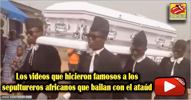 Los videos que hicieron famosos a los sepultureros africanos que bailan con el ataúd
