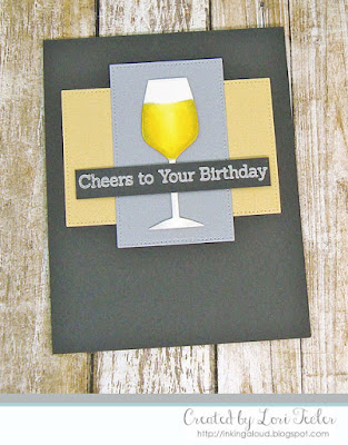 Cheers to Your Birthday card-designed by Lori Tecler/Inking Aloud-stamps and dies from My Favorite Things