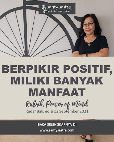 Rubrik Power of Mind Radar Bali : Berpikir Positif, Miliki Banyak Manfaat