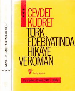 Cevdet Kudret - Türk Edebiyatında Hikaye ve Roman Cilt 3 - 1859 - 1959 yılları