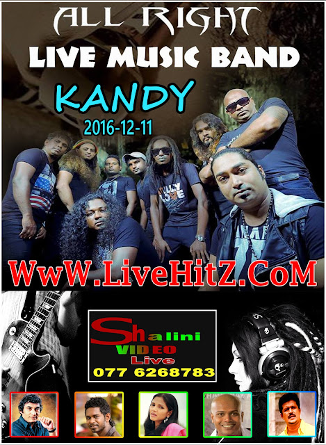 ALL RIGHT LIVE IN KANDY 2016-12-11