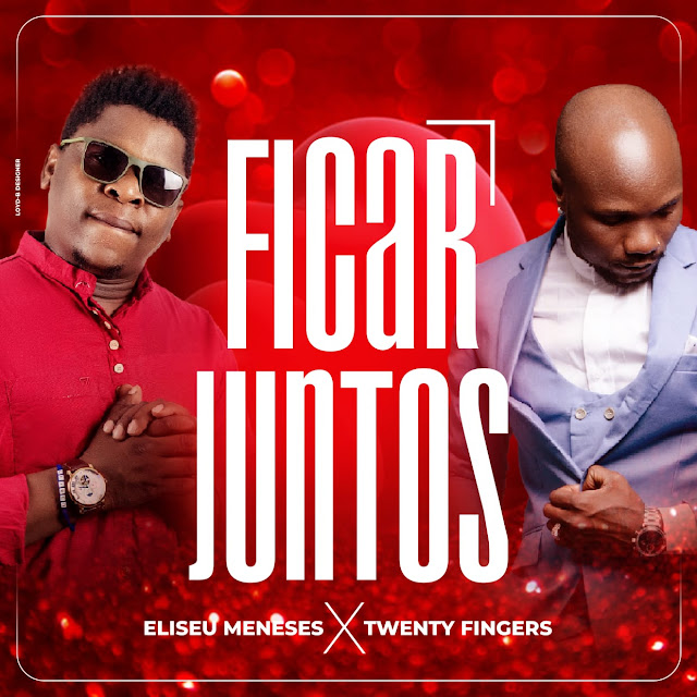 Eliseu Meneses Feat. Twenty Fingers - Ficar Juntos (Prod. J.U In The Track)
