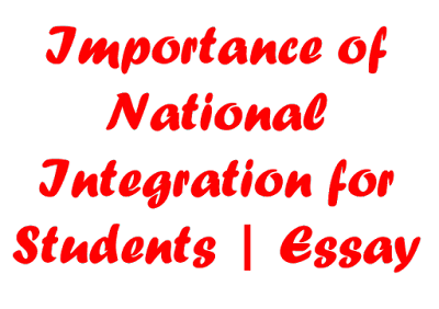 Importance of National Integration | Student | Speech | Essay