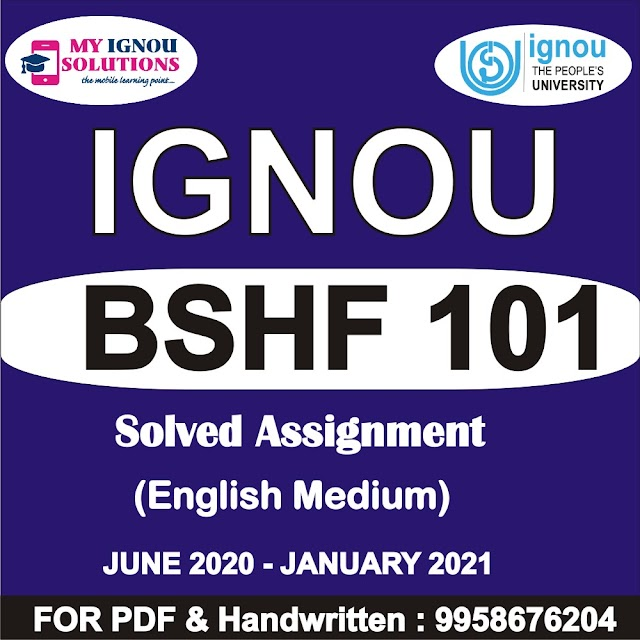 BSHF 101 Solved Assignment 2020-21