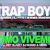 Trap Boys (Bander, Dj Pyto & Shabba Wonder) - Como Vivemos (ft. Hot Blaze, Dj Nonas & Sibas) (2019) [Download]