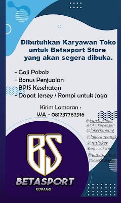 Lowongan Kerja Beta Sport Store Kupang Sebagai Karyawan Toko