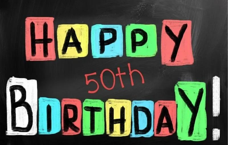 50+ Inspirational 50th birthday Quotes - Happy 50th Birthday!