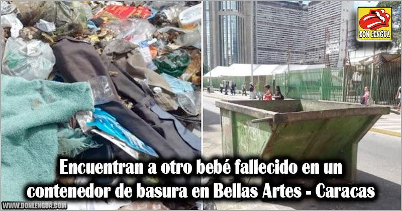 Encuentran a otro bebé fallecido en un contenedor de basura en Bellas Artes - Caracas