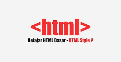 Belajar HTML style Dasar untuk Pemula