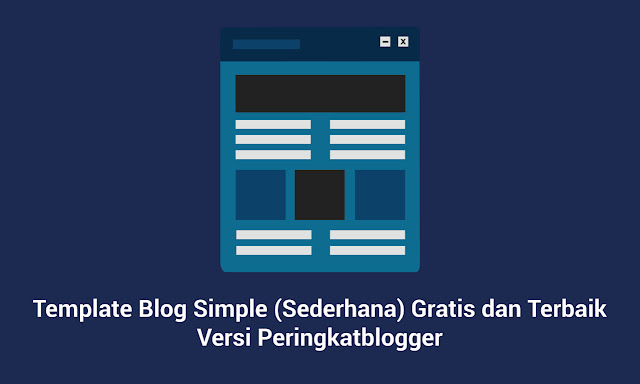 Template Blog Simple (Sederhana) Gratis dan Terbaik