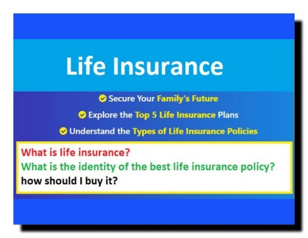 What is Life Insurance? What is the identity of the best life insurance policy and how to buy a good life insurance policy? Top Life Insurance Plans of 2021 in India, Why Buy a Life Insurance Policy and What are its Benefits? What are the types of life insurance policies? What are riders? Which riders can be added to a life insurance policy? How to choose the best life insurance policy? How to buy a life insurance policy online? How to claim a life insurance policy? Documents required for a life insurance policy