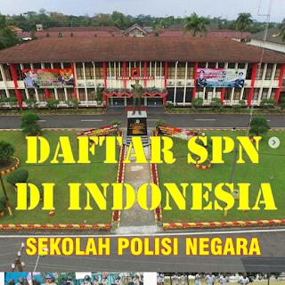 Daftar SPN (Sekolah Polisi Negara) di Seluruh Indonesia yang wajib kamu ketahui