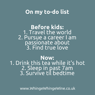 My to-do list before kids and now I have kids