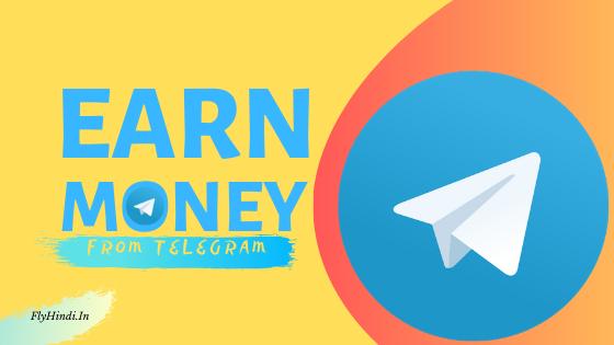 Telegram App Se Paise Kaise Kamaye | Full Guide - Fly Hindi
