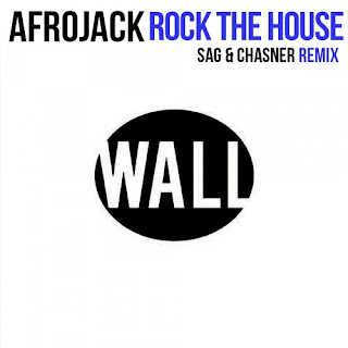 Afrojack - Rock The House (SAG & Chasner Remix)