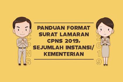 Panduan Format Surat Lamaran CPNS Tahun 2019, di Sejumlah Instansi/Kementerian