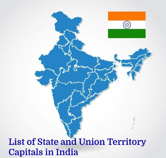 List of State and Union Territory Capitals in India- General Knowledge Question Answer.