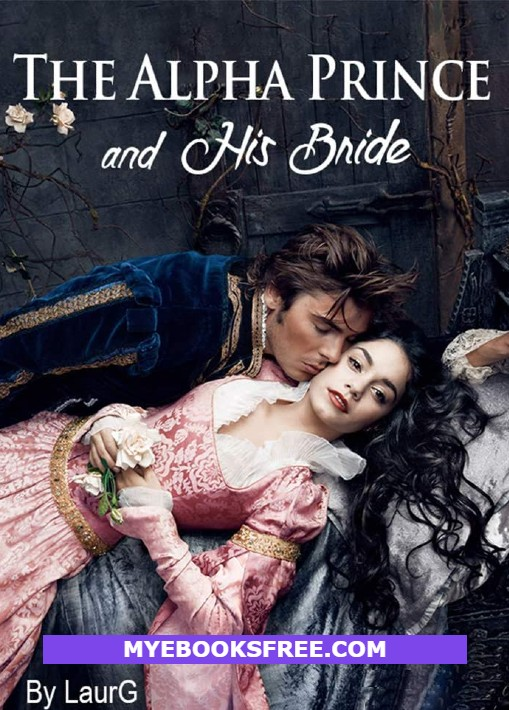 The Alpha Prince And His Bride Romance Novel by Laura G PDF Download