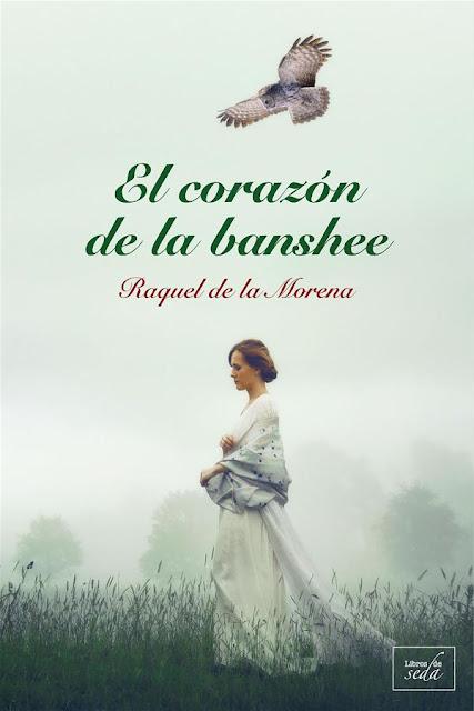El corazón de la banshee | Raquel de la Morena