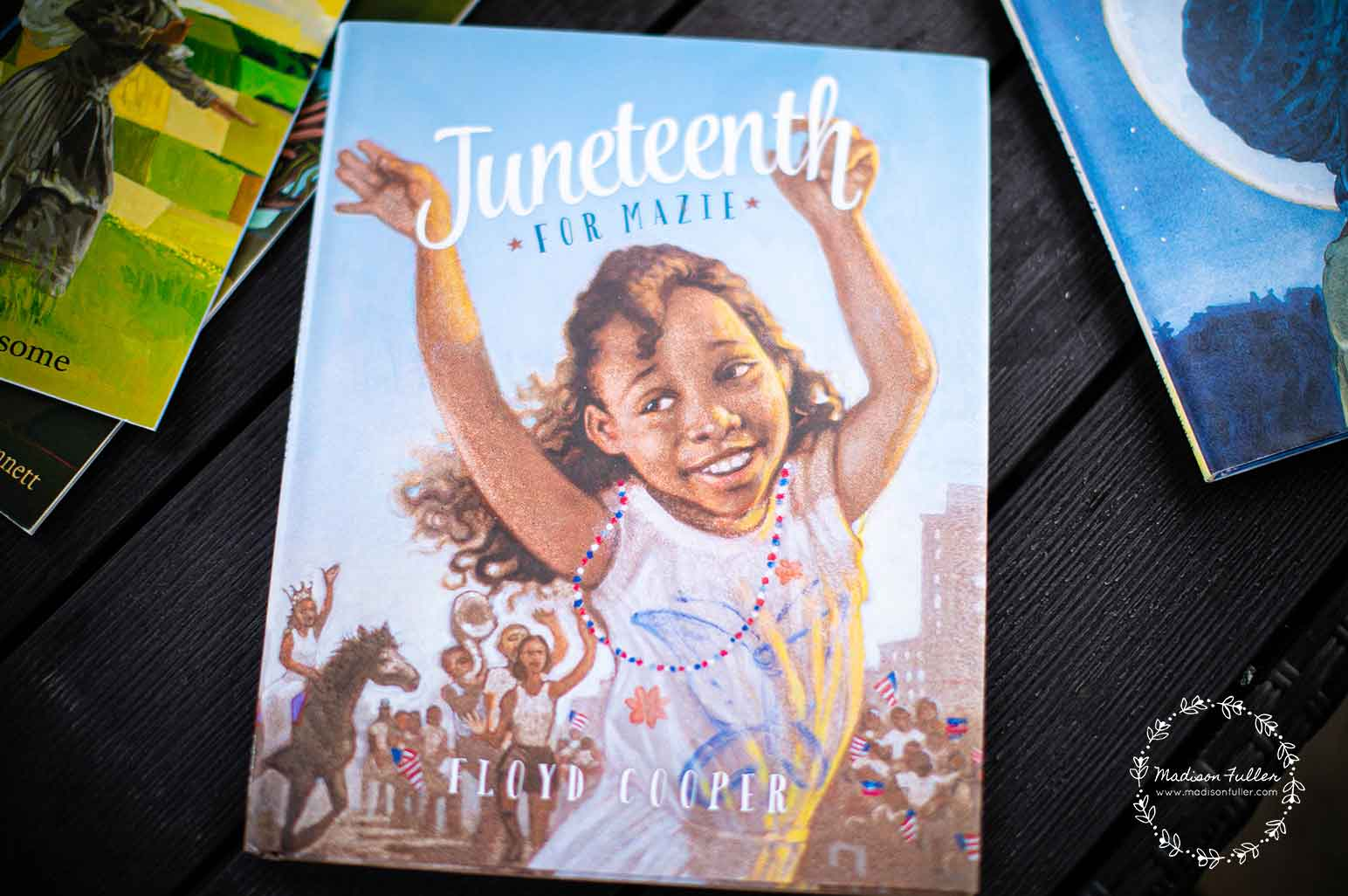 Juneteenth Books for Kids - Juneteenth for Mazie