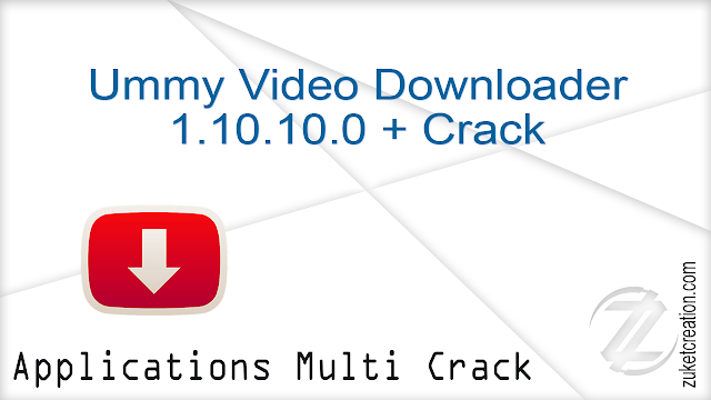 Ummy Video Downloader 1.10.10.0 + Crack