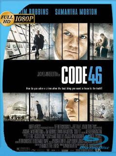 Código 46 (2003) HD [1080p] Latino [GoogleDrive] SilvestreHD