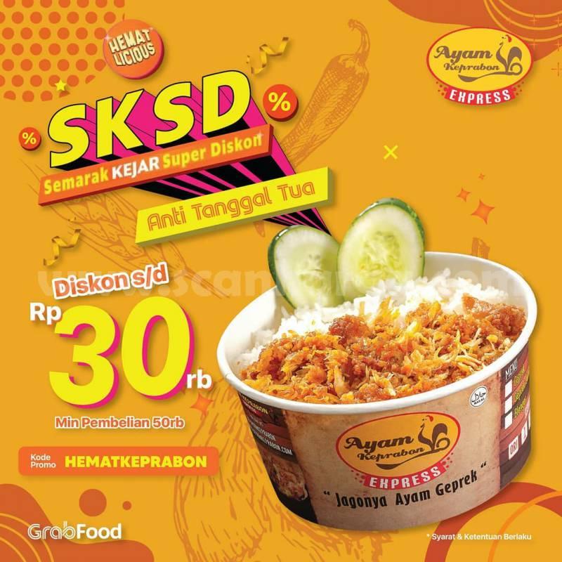 Promo Ayam Keprabon SKSD Diskon hingga Rp 30.000 Pemesanan via Grabfood