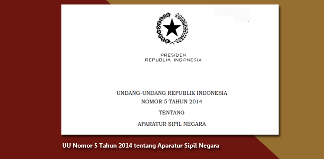 UU Nomor 5 Tahun 2014 tentang Aparatur Sipil Negara