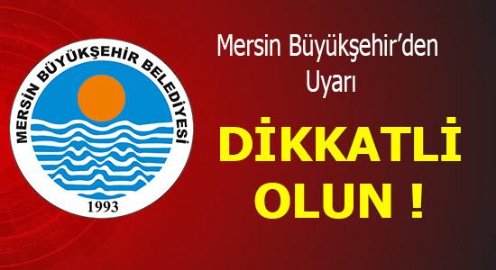 MERSİN, Mersin Haber, Mersin Büyük Şehir Belediyesi,