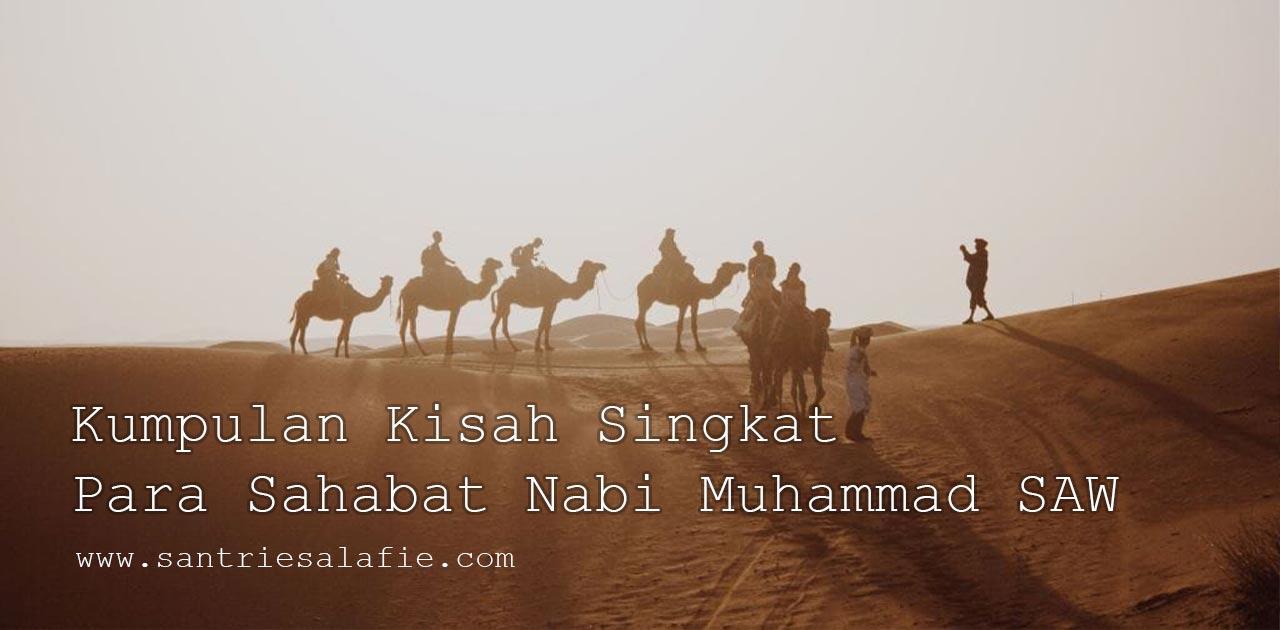 Kisah Para Sahabat Nabi Muhammad SAW by Santrie Salafie