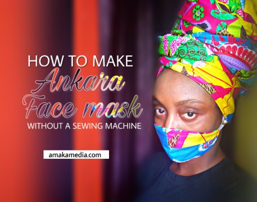 How To Make Ankara face mask