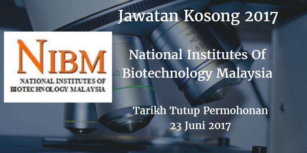 Jawatan Kosong NIBM 23 Juni 2017