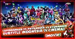 Lupinranger VS Patranger VS Kyuranger Subtitle Indonesia [V-Cinema] (Movie)