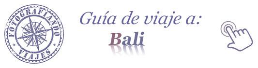 Guia viaje a Bali