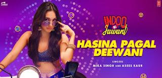 Hasina Pagal Deewani Lyrics By Mika Singh, Asees Kaur