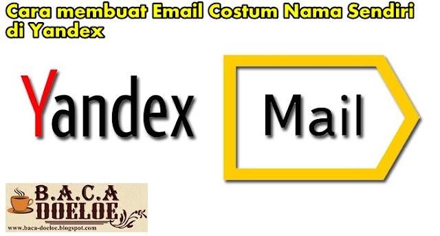 Panduan Membuat Email Costum nama Sendiri di Yandex, Info Panduan Membuat Email Costum nama Sendiri di Yandex, Informasi Panduan Membuat Email Costum nama Sendiri di Yandex, Tentang Panduan Membuat Email Costum nama Sendiri di Yandex, Berita Panduan Membuat Email Costum nama Sendiri di Yandex, Berita Tentang Panduan Membuat Email Costum nama Sendiri di Yandex, Info Terbaru Panduan Membuat Email Costum nama Sendiri di Yandex, Daftar Informasi Panduan Membuat Email Costum nama Sendiri di Yandex, Informasi Detail Panduan Membuat Email Costum nama Sendiri di Yandex, Panduan Membuat Email Costum nama Sendiri di Yandex dengan Gambar Image Foto Photo, Panduan Membuat Email Costum nama Sendiri di Yandex dengan Video Vidio, Panduan Membuat Email Costum nama Sendiri di Yandex Detail dan Mengerti, Panduan Membuat Email Costum nama Sendiri di Yandex Terbaru Update, Informasi Panduan Membuat Email Costum nama Sendiri di Yandex Lengkap Detail dan Update, Panduan Membuat Email Costum nama Sendiri di Yandex di Internet, Panduan Membuat Email Costum nama Sendiri di Yandex di Online, Panduan Membuat Email Costum nama Sendiri di Yandex Paling Lengkap Update, Panduan Membuat Email Costum nama Sendiri di Yandex menurut Baca Doeloe Badoel, Panduan Membuat Email Costum nama Sendiri di Yandex menurut situs https://www.baca-doeloe.com/, Informasi Tentang Panduan Membuat Email Costum nama Sendiri di Yandex menurut situs blog https://www.baca-doeloe.com/ baca doeloe, info berita fakta Panduan Membuat Email Costum nama Sendiri di Yandex di https://www.baca-doeloe.com/ bacadoeloe, cari tahu mengenai Panduan Membuat Email Costum nama Sendiri di Yandex, situs blog membahas Panduan Membuat Email Costum nama Sendiri di Yandex, bahas Panduan Membuat Email Costum nama Sendiri di Yandex lengkap di https://www.baca-doeloe.com/, panduan pembahasan Panduan Membuat Email Costum nama Sendiri di Yandex, baca informasi seputar Panduan Membuat Email Costum nama Sendiri di Yandex, apa itu Panduan Membuat Email